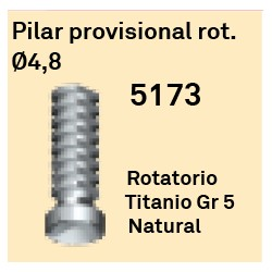 Pilar Provisional Rot. Ø 4.8 Cónica Externa